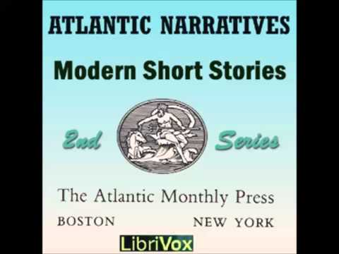 Atlantic Narratives: Modern Short Stories; Second Series (FULL Audiobook)