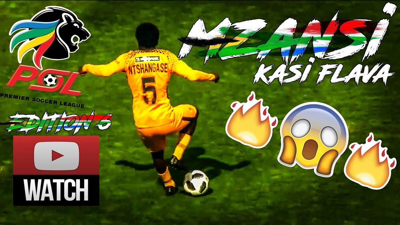 PSL Kasi Flava Skills   Tricks 2018🔥⚽🔥○ Mzansi Showboat Edition 6 ○🔥⚽🔥 978201097