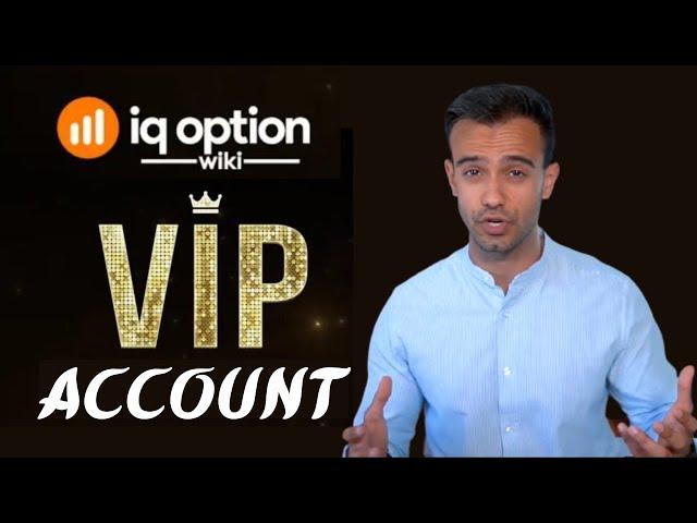 Guide to the IQ Option VIP Account | VIP Account Benefits | Trading IQ Option Wiki