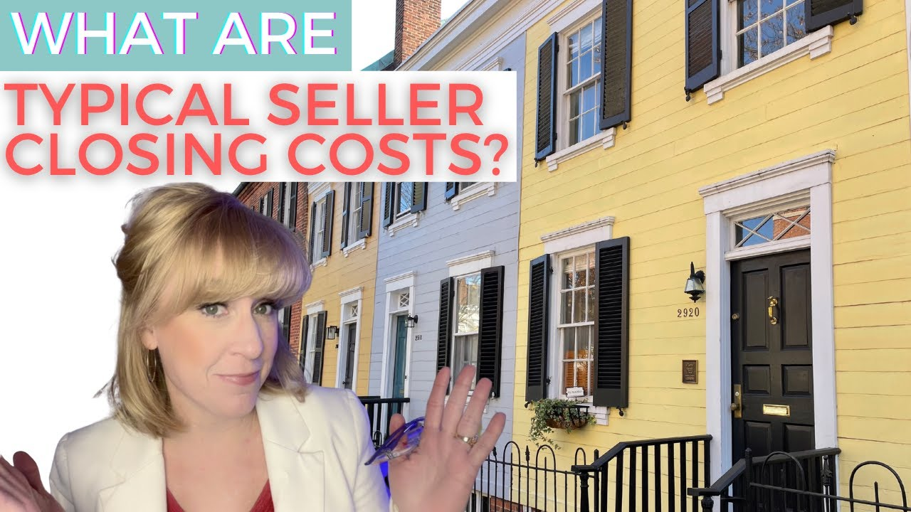 What's It Going to Cost? Let's Discuss Seller Closing Costs