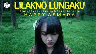 Gambar cover Happy Asmara - Lilakno Lungaku [OFFICIAL] [GAMELAN JANDHUT]