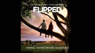 FLIPPED (Jovenes Enamorados) soundtrack - 03 - He