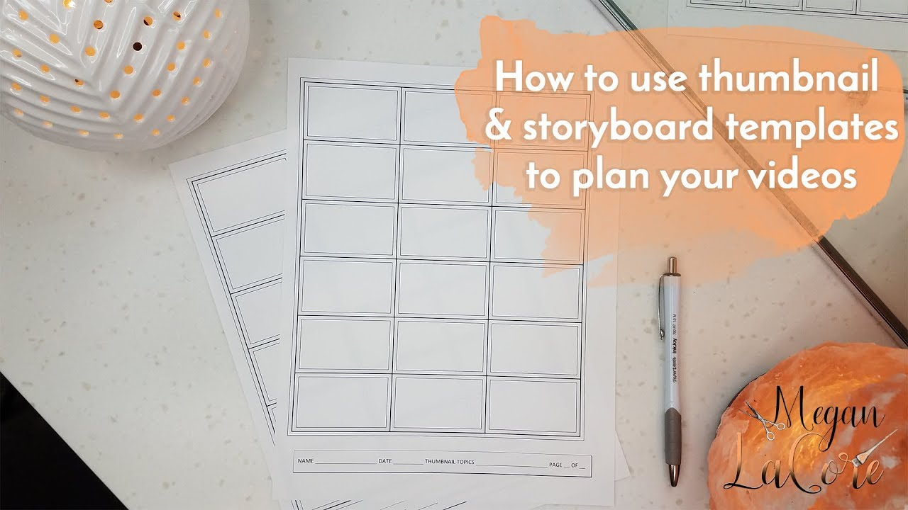 How To Use Thumbnail And Storyboard Templates Plan Videos