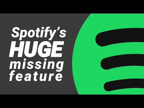 Spotify is missing a CRUCIAL feature