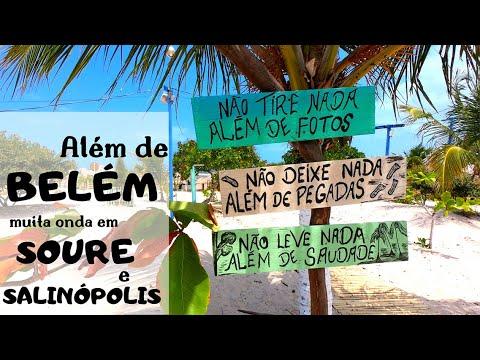 Quando visitar Belém do Pará, inclua Soure e Salinópolis na viagem