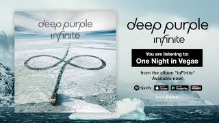 "Deep Purple ""One Night in Vegas"" Full Song Stream - Album inFinite OUT NOW!"