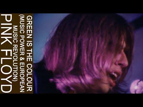 Pink Floyd - Green Is The Colour (Music Power & European Music Revolution)