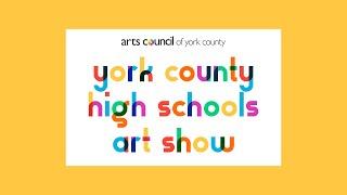 2020 York County High Schools Art Show Awards Announcement