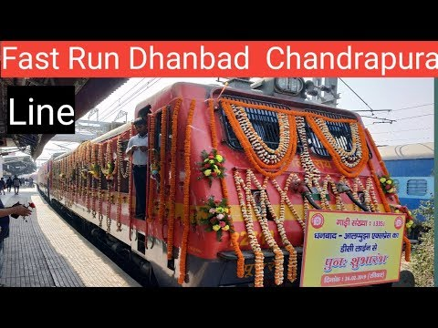 Fast Run Dhanbad Chandrapura Rail line