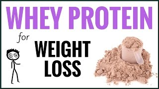 Protein for Weight Loss - How to Use Whey Protein for Weight Loss