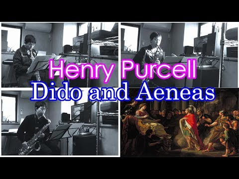"""Henry Purcell - """"Dido and Aeneas"""" Selections - Saxophone Quartet Cover"""