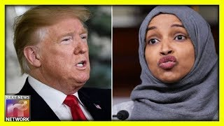 Trump Came Out SWINGING With 2 PERFECT Tweets To Ilhan Omar