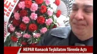 HEPAR Konacık Teşkilatı Açıldı