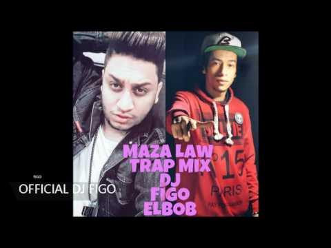 Maza Law  Figo   Mix Trap Prodctian ELBOB   ماذا لو ميكس