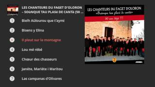 Les Chanteurs du Faget d'Oloron - Soùnque tau plasé de cantà (50 ans déjà !!!)