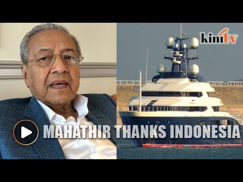 Dr Mahathir: Thanks for the yacht