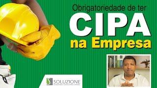 Obrigatoriedade De Ter a CIPA na Empresa | Legislação Trabalhista