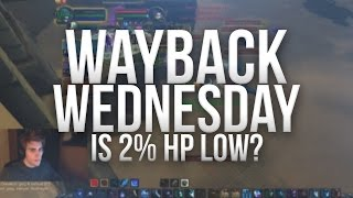 Way Back Wednesday: Is 2% HP Low?