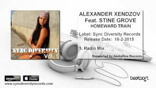 alexander xendzov. ft. Stine Grove - Homeward Train (Radio mix)
