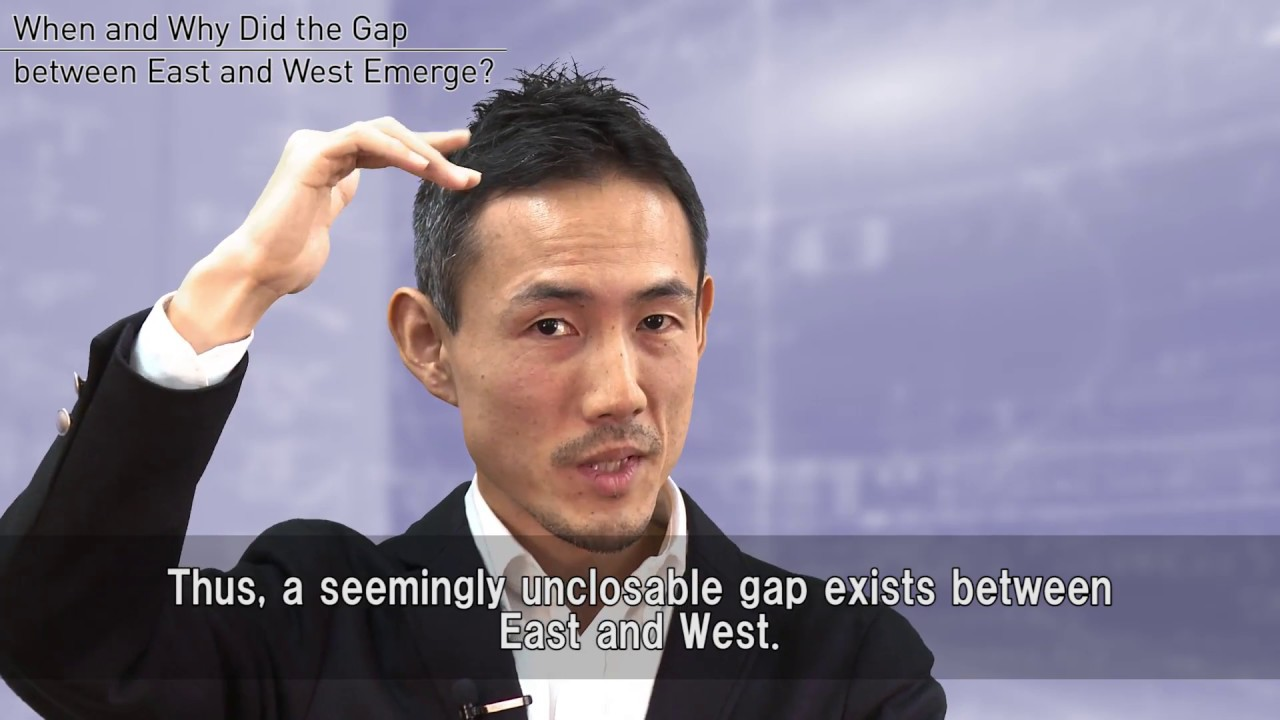 When and Why Did the Gap between East and West Emerge?