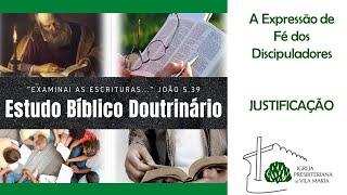 ESTUDO BÍBLICO DOUTRINÁRIO -  JUSTIFICAÇÃO