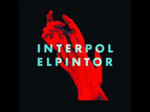 Interpol El Pintor (full album)