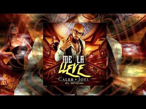 Caleb El Oficial - Me La Llevé (AUDIO HQ)