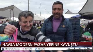 HAVSA MODERN PAZAR YERİNE KAVUŞTU