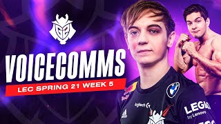 Mikyx Hits Caps?! | LEC Spring 2021 Week 5 Voicecomms