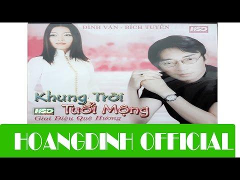 BICH TUYEN - DA CO HOAI LANG [AUDIO/HOANGDINH OFFICIAL] | Album KHUNG TROI TUOI MONG
