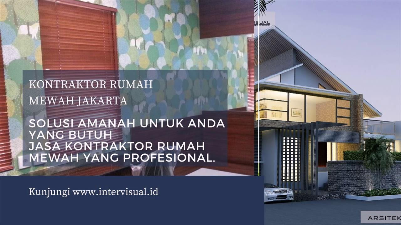 Kontraktor Bangun Rumah Mewah Di Dukuh Jakarta Timur Hubungi 08119933588 Youtube