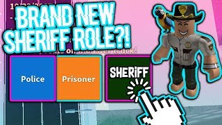 BRAND NEW SHERIFF ROLE IN ROBLOX JAILBREAK?!