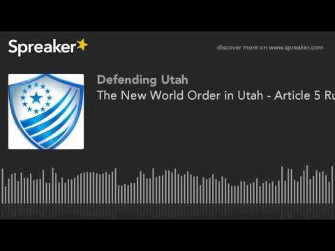 The New World Order in Utah - Article 5 - Assembly State Legislators - 2015 11 12 Libert