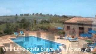 Rosas Location Rosas Location de Luxe Villa Espagne
