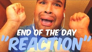 "One Direction - End of The Day ""REACTION"""