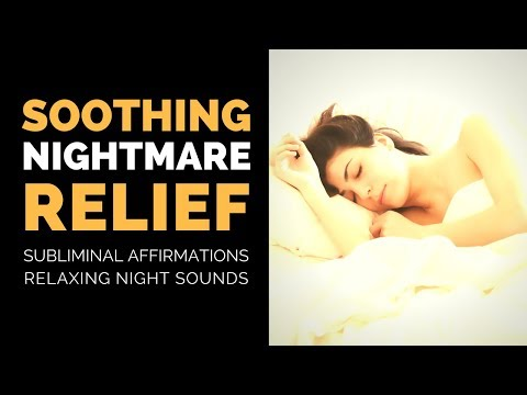 NIGHTMARE RELIEF SUBLIMINAL | Experience Deep Refreshing Sleep Without Bad Dreams Or Night Terrors