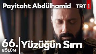 Payitaht Abdülhamid 66. bölüm - Fuat Paşa'nın taht girişimi ve yüzüğünün sırrı!