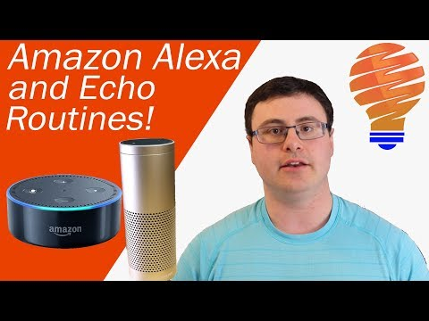 Amazon Alexa Routines - How to Create and Use Routines