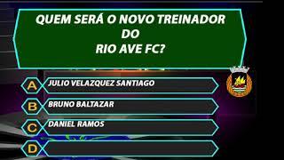 Quem será o novo treinador do Rio Ave FC?