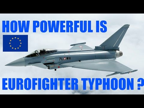 HOW STRONG IS EUROFIGHTER TYPHOON ? | aircraft jets fighter specification
