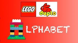 The Alphabet - Lego Duplo Style