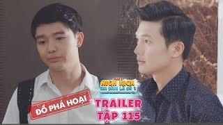 Gia dinh la so 1 Phan 2trailer tap115 Nam lan bay luot bi chu lam mat mat, Trang Nguyen se ...