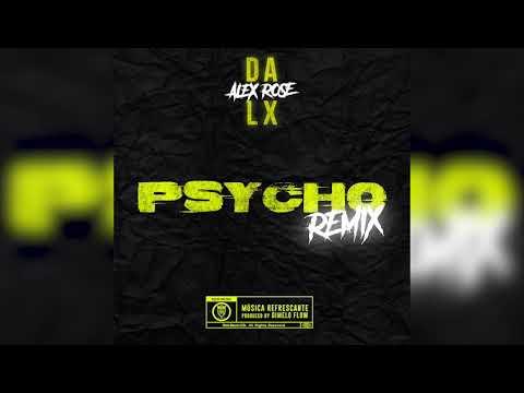 Dalex - Psycho (Remix) feat. Alex Rose (Official Audio)