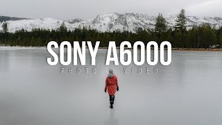 Shooting VIDEO & PHOTOS with the SONY a6000.