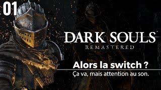 Dark Souls sur Switch : bien mais attention au son - 01