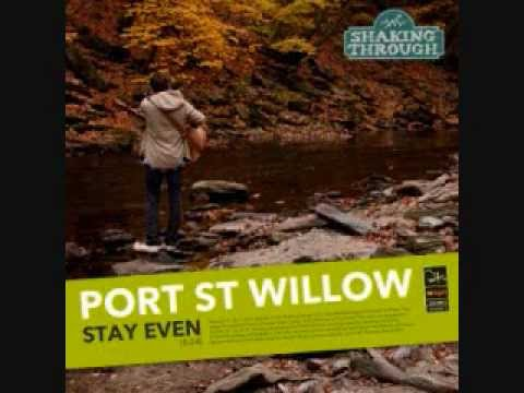 port-st-willow-stay-even-shaking-through-song-stream-weathervane-music