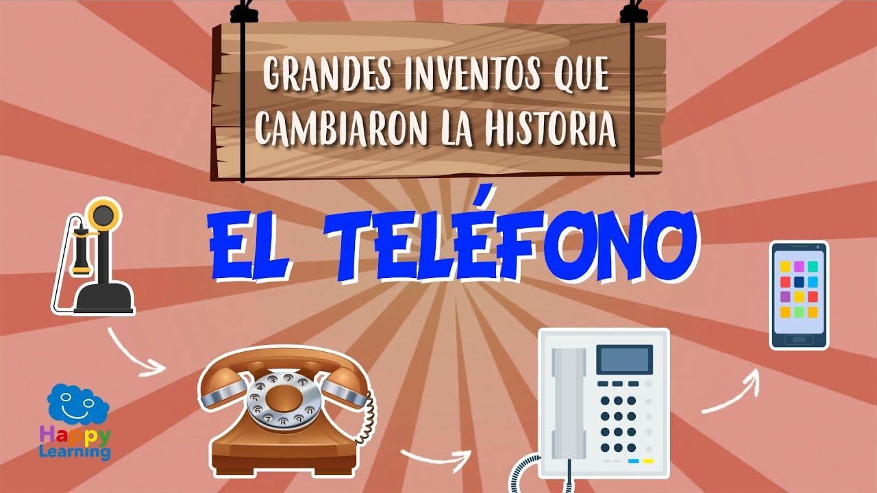Cómo Se Inventó El Teléfono Inventos Que Cambiaron La Historia Vídeos Educativos Para Niños Youtube