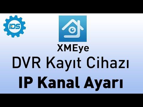 DVR Kayıt Cihazı - Kanalları IP Kameraya Ayarlama - XMEYE