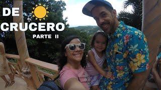 VLOG #68 - DE CRUCERO PARTE 2