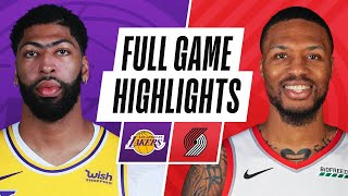 LAKERS at TRAIL BLAZERS | FULL GAME HIGHLIGHTS | May 7, 2021